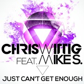 Chris Wittig feat. Mike S. - Just Can't Get Enough (DJ Observer Remix)
