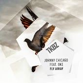 Johnny Chicago feat. Oke - Fly Away
