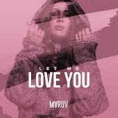 MARUV - Let me love you